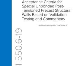 دانلود استاندارد ACI 550.6-19 آیین نامه بتن آمریکا خرید استاندارد Acceptance Criteria for Special Unbonded Post-Tensioned Precast Structural Walls Based on Validation Testing and Commentary