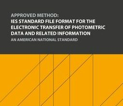 دانلود استاندارد IES LM-63 انجمن مهندسی روشنایی IES LM-63 خرید APPROVED METHOD IES STANDARD FILE FORMAT ELECTRONIC TRANSFER PHOTOMETRIC DATA RELATED INFORMATION