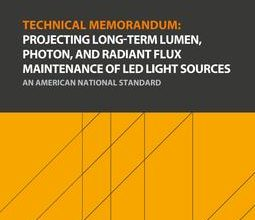 دانلود استاندارد IES TM-21 انجمن IES TM-21 خرید Technical Memorandum Projecting Long-Term Lumen Photon Radiant Flux Maintenance LED Light Sources