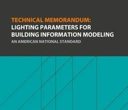 دانلود استاندارد IES TM-32 انجمن IES TM-32 خرید TECHNICAL MEMORANDUM LIGHTING PARAMETERS FOR BUILDING INFORMATION MODELING