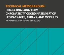 دانلود استاندارد IES TM-35 انجمن مهندسی روشنایی IES TM-35 خرید TECHNICAL MEMORANDUM PROJECTING LONG-TERM CHROMATICITY COORDINATE SHIFT OF LED PACKAGES ARRAYS MODULES