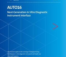 خرید استاندارد CLSI AUTO16 دانلود استاندارد Next-Generation In Vitro Diagnostic Instrument Interface, 1st Edition, AUTO16Ed1E