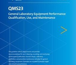 خرید استاندارد CLSI QMS23 دانلود استاندارد General Laboratory Equipment Performance Qualification, Use, and Maintenance, 2nd Edition, QMS23Ed2E