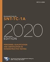 خرید استاندارد ASNT SNT-TC-1A دانلود استاندارد Recommended Practice No. SNT-TC-1A, 2020 Edition, and ASNT Standard Topical Outlines for Qualification