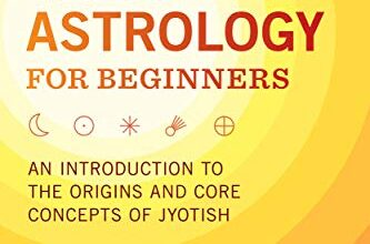 ایبوک Vedic Astrology for Beginners An Introduction to the Origins and Core Concepts of Jyotish ISBN-10 : 1646113071