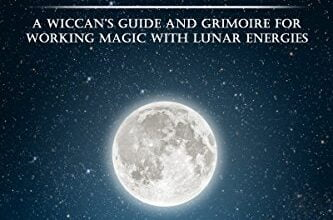 ایبوک Wicca Moon Magic A Wiccan's Guide and Grimoire for Working Magic with Lunar Energies خرید کتاب راهنمای Wiccan و گریمور برای کار سحر