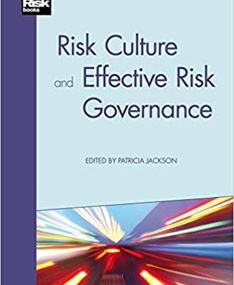 دانلود کتاب Risk Culture and Effective Risk Governance کیندل آمازون Risk Culture and Effective Risk Governance Kindle Edition کتاب فرهنگ ریسک و مدیریت ریسک