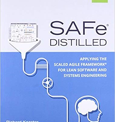 دانلود کتاب SAFe 4.0 Distilled Applying the Scaled Agile Framework for Lean Software and Systems Engineering خرید کتاب کیندل از امازون دریافت کتاب Kindle