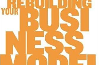 Photo of دانلود کتاب Harvard Business Review on Rebuilding Your Business Model