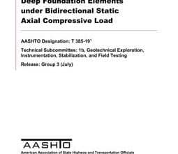 Photo of دانلود استاندارد AASHTO T 385-19 خرید Standard Method of Test for Deep Foundation