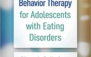 Photo of دانلود کتاب درمان شناختی رفتاری Cognitive Behavior Therapy for Adolescents with Eating Disorders