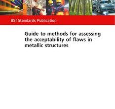 Photo of دانلود استاندارد BS 7910 خرید Guide to methods for assessing the acceptability of flaws in metallic structures