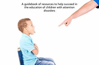 Photo of دانلود کتاب The ADHD Guide for Teachers A guidebook of resourses to help succeed in the education of children with attention